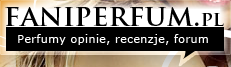 FaniPerfum.pl - Perfumy, opinie, forum, blogi...